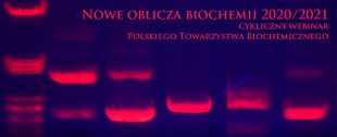Nowe oblicza biochemii