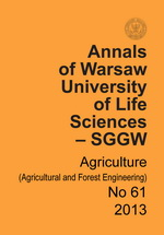 Annals of Warsaw University of Life Sciences – SGGW. Agriculture No 61 (Agricultural and Forest Engineering)