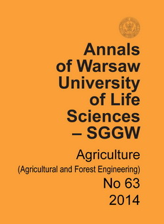 Annals of Warsaw University of Life Sciences – SGGW. Agriculture No 63 (Agricultural and Forest Engineering)