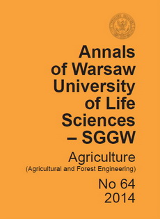 Annals of Warsaw University of Life Sciences – SGGW. Agriculture No 64 (Agricultural and Forest Engineering)
