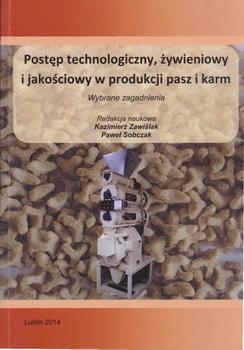 Postęp technologiczny, żywieniowy i jakościowy w produkcji  pasz  i karm