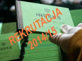 Rekrutacja na rok akademicki 2014/15