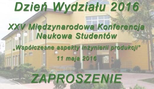 Zaproszenie na Dni WIP 2016 oraz XXV Międzynarodową Konferencję Studentów