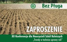 Zaproszenie na XII Konferencję dla Nauczycieli Szkół Rolniczych