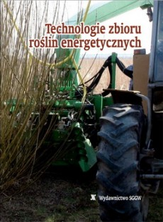 Technologie zbioru roślin energetycznych